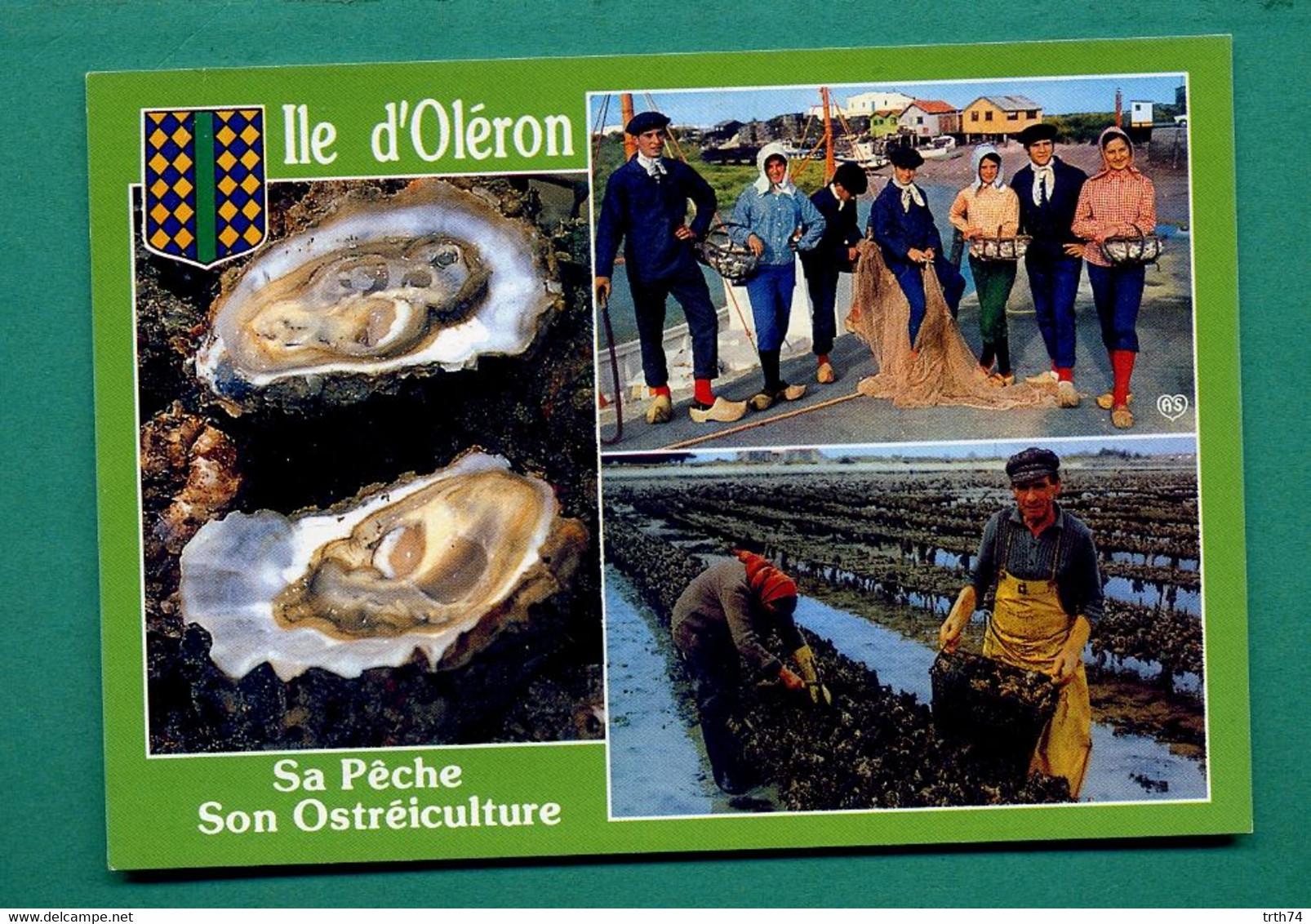 17 Ile D' Oléron Sa Peche Son Ostréiculture ( Multivues, Huitres, Parcs A Huitres, Parqueurs ) - Ile D'Oléron
