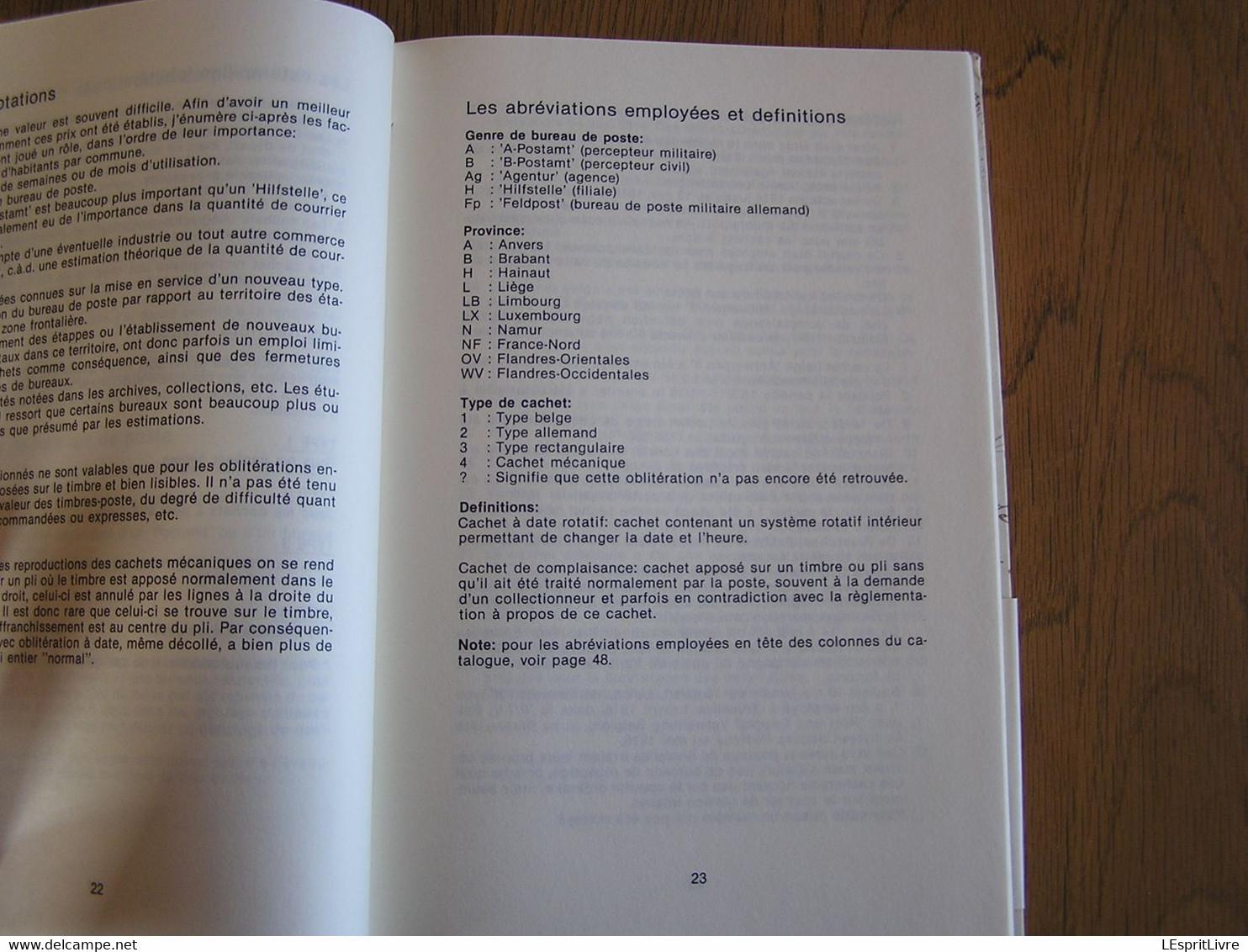 CATALOGUE DES OBLITERATIONS DE L'OCCUPATION ALLEMANDE EN BELGIQUE 14 18 Guerre 1914 1918 Marcophilie Philatélie Marques - Bélgica