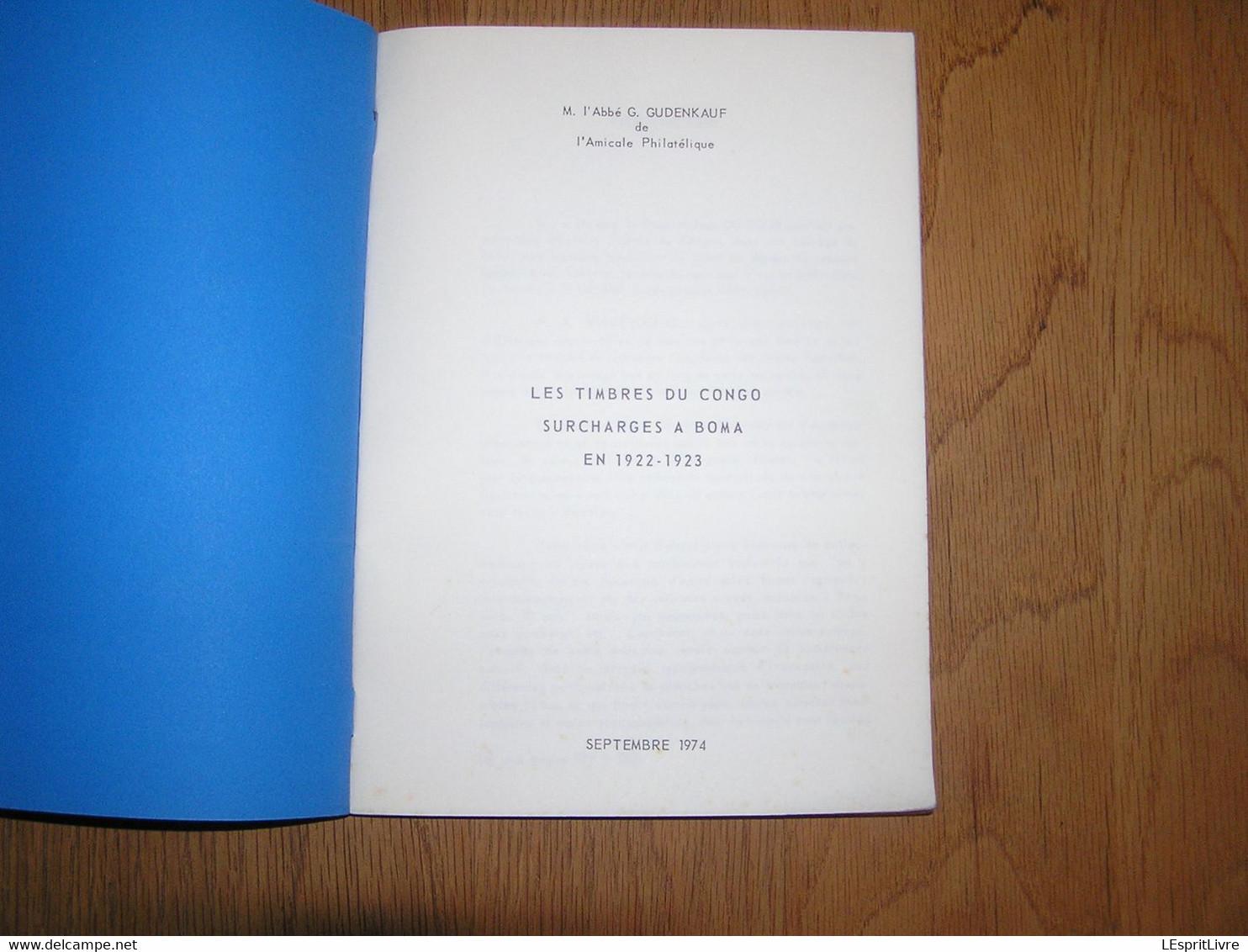 LES TIMBRES DU CONGO SURCHARGES à BOMA EN 1922 1923 Marcophilie Philatélie Marques Postales Cachets Afrique Belgique - Bélgica