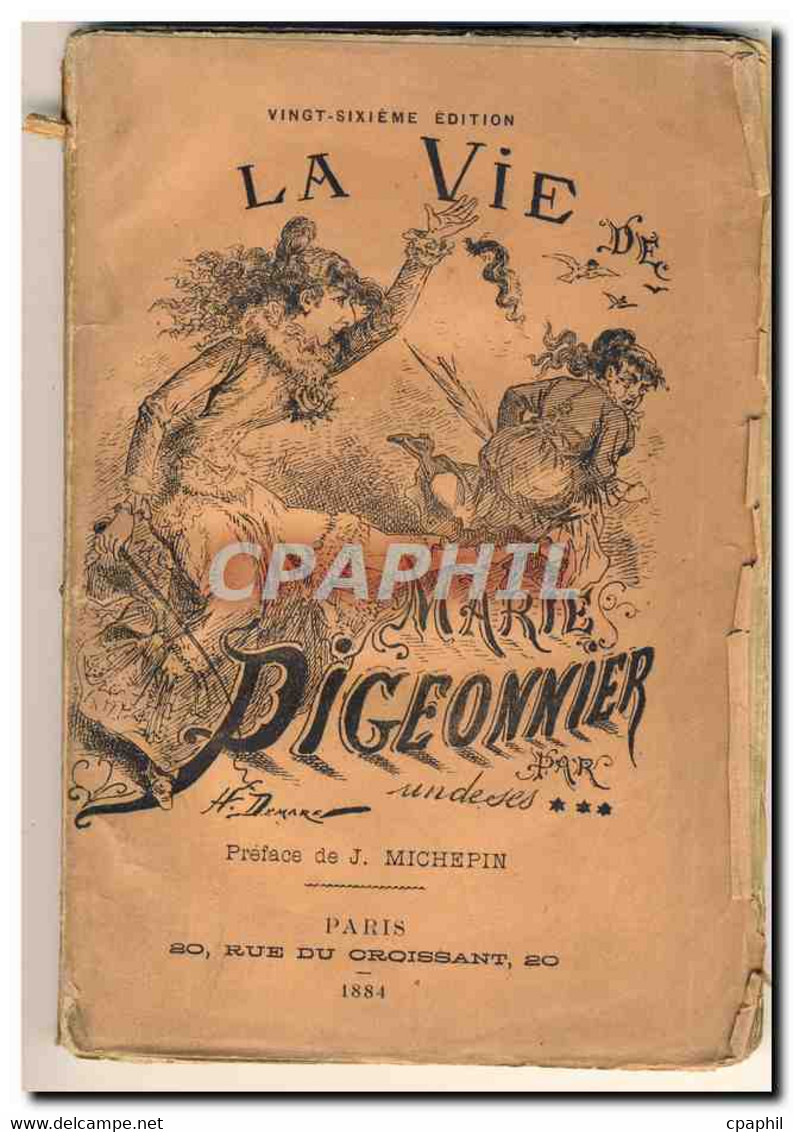 Livre La Vie De Marie Pigeonnier - Unclassified