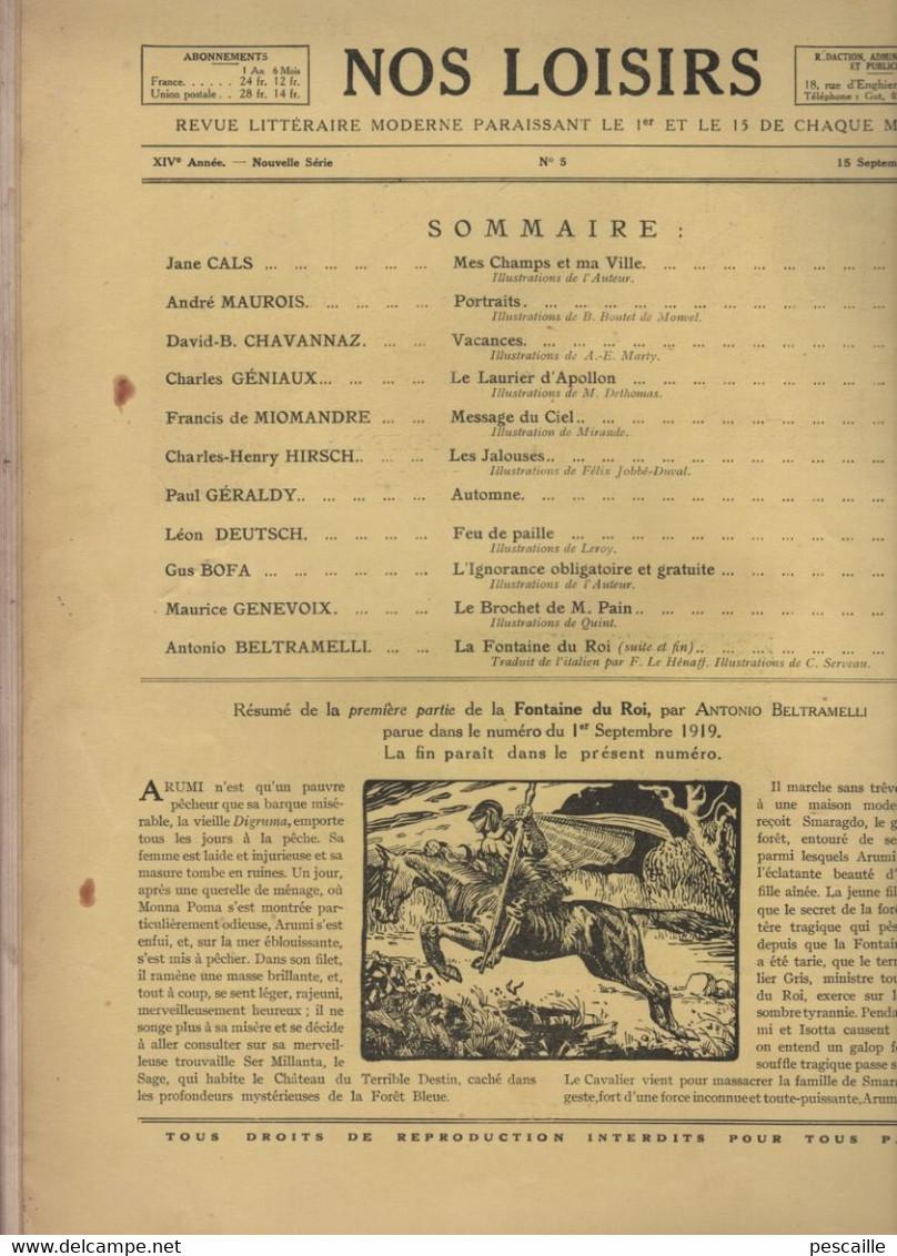 NOS LOISIRS N° 5 - 15 09 1919 - SOMMAIRE : JANE CALS / MAUROIS / CHAVANNAZ / GENIAUX / HIRSCH / GERALDY / GUS BOFA ... - Other