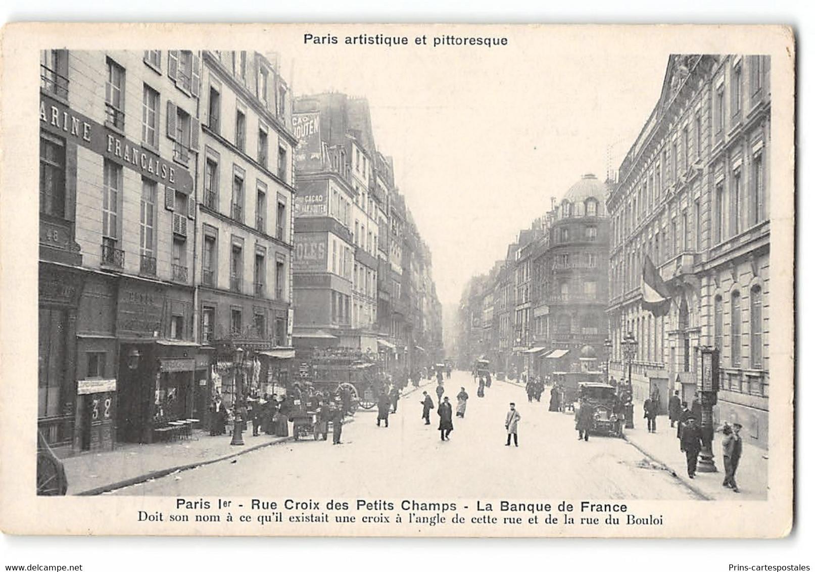 CPA 75 Paris 1er - Paris Artistique Et Pittoresque - Rue Croix Des Petits Champs - La Banque De France - Other Monuments