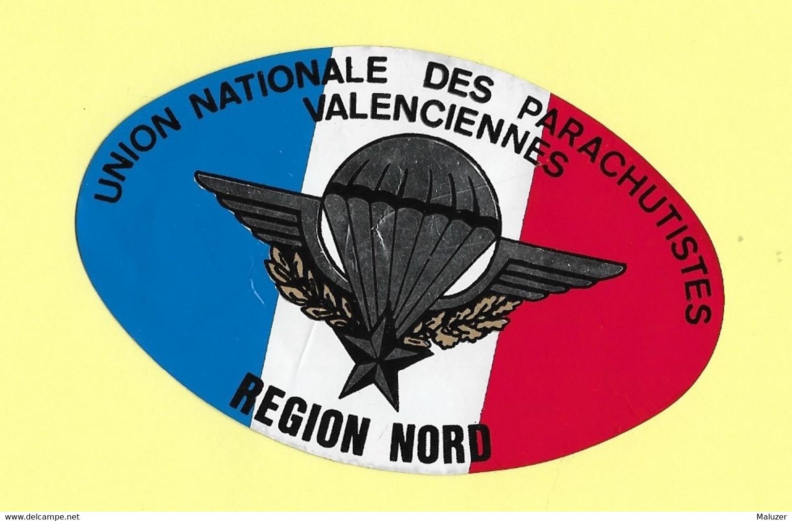 AUTOCOLLANT STICKER - UNION NATIONALE DES PARACHUTISTES - VALENCIENNES - RÉGION NORD - Stickers