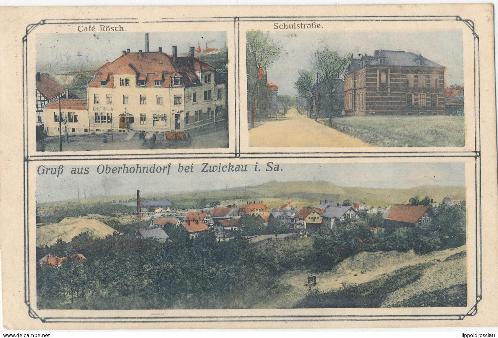 Gest. O-9502 Oberhohndorf Cafe Rösch Schulstraße, Feldpost 1915 - Zwickau