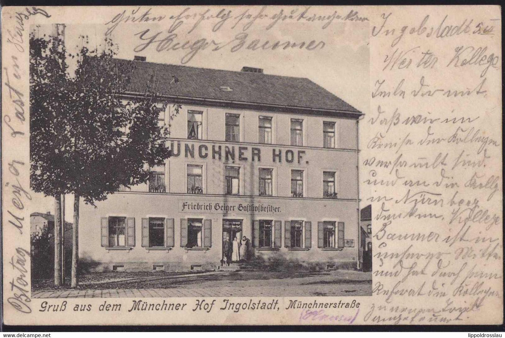 Gest. W-8070 Ingolstadt Gasthaus Münchner Hof 1906 - Ingolstadt