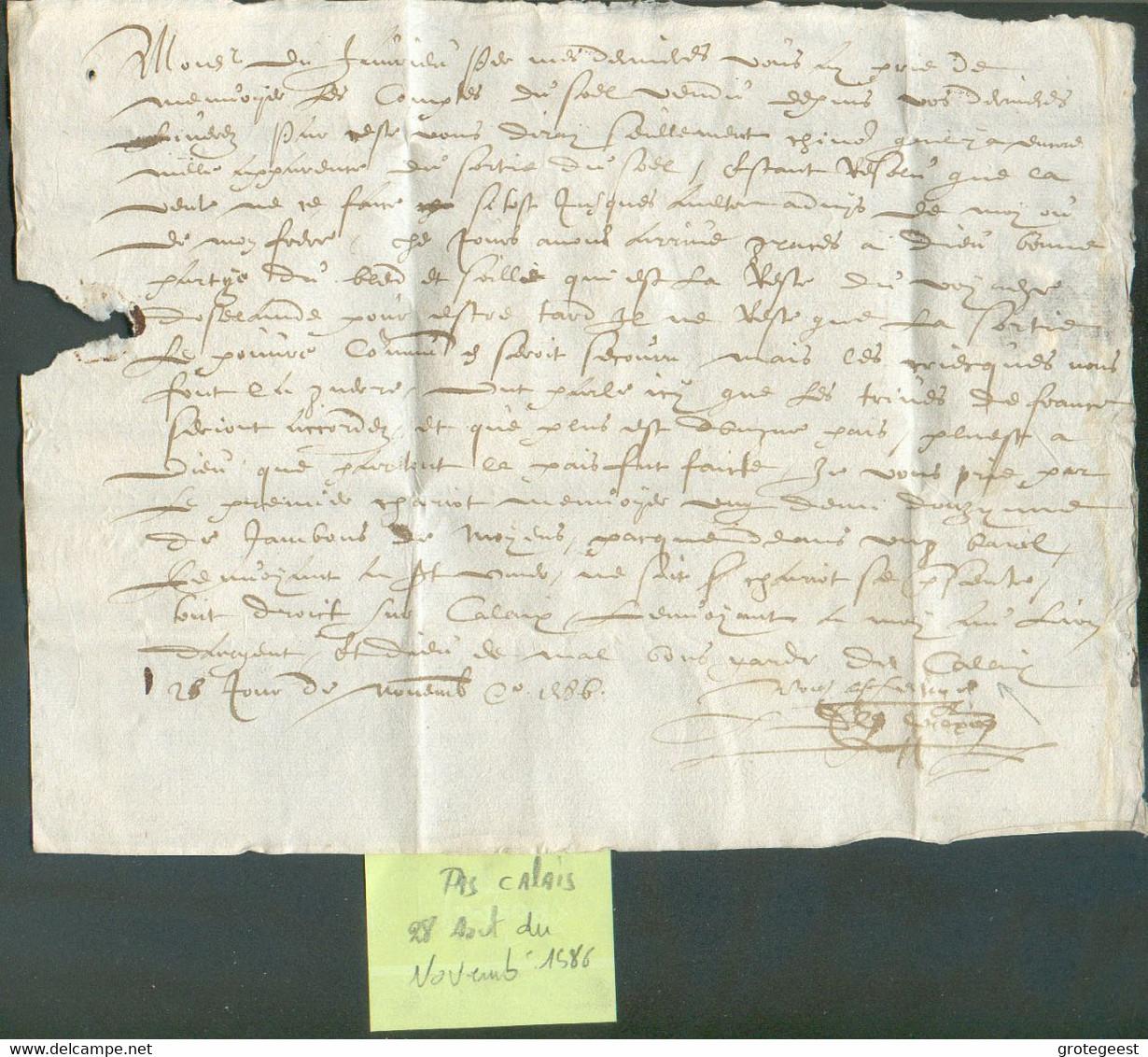 LAC Du PAS DE CALAIS Le 28 Juin 1586 Vers Lille (+ Dans Le Bas, Indicatin De Port)TB - 17784 - ....-1700: Vorläufer