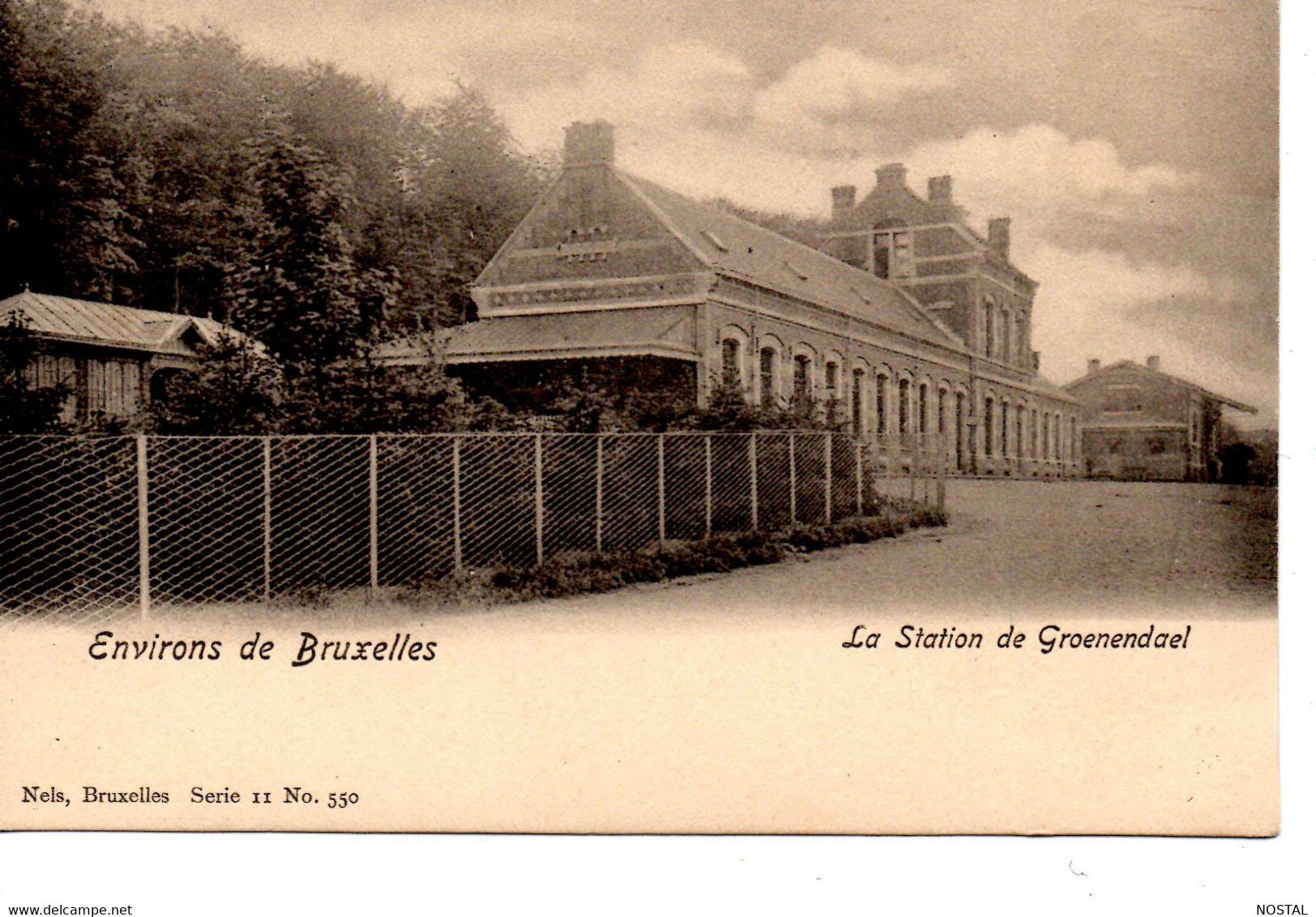J 17.  La Station De Groenendael  Nels 11, 550 - Watermaal-Bosvoorde - Watermael-Boitsfort
