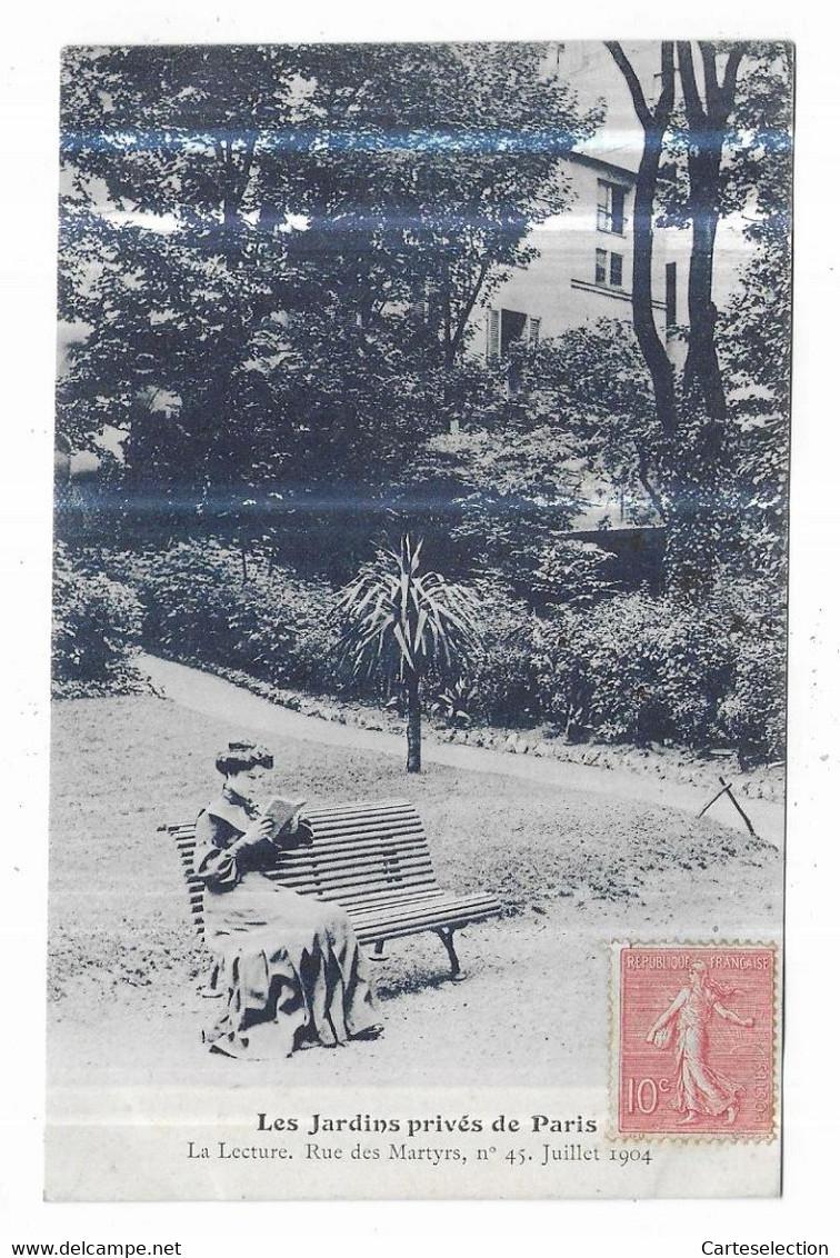 Paris Les Jardins Privés De Paris La Lecture Rue Des Martyrs, N° 45. Juillet 1904 - Distretto: 18