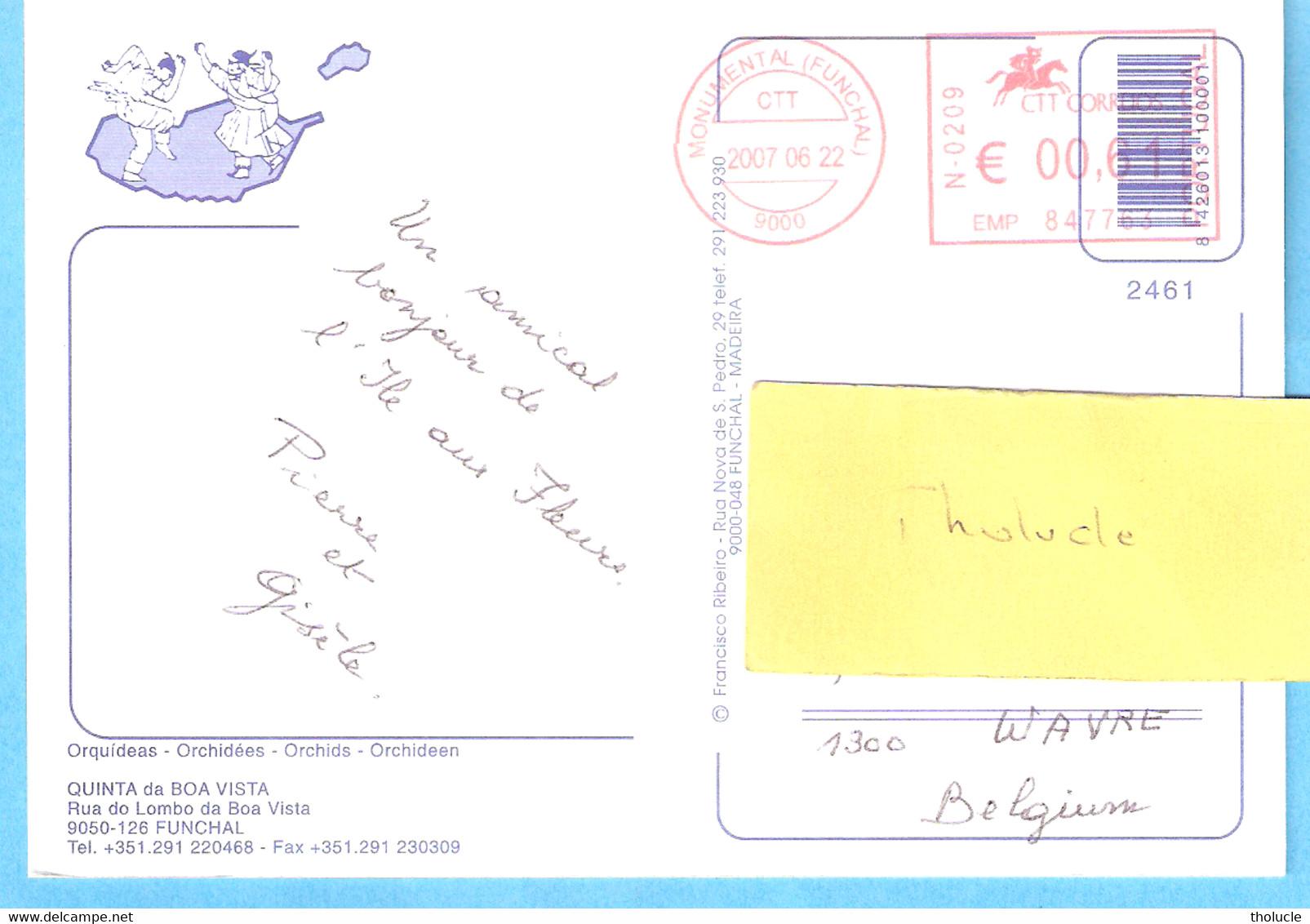 MONUMENTAL FUNCHAL-MADEIRA. EMA Portugal-circulated-->BELGIUM-2007-Postcard-Orquideas-Orchidées-Orchids-cachet Rouge - Poststempel - Freistempel