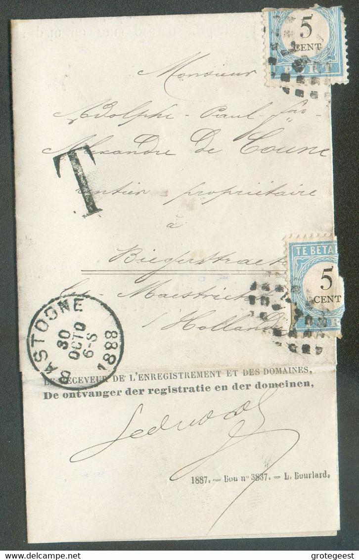 Belgium Lettre Imprimée Non Affranchie Obl. Sc BASTOGNE 30 Octobre 1888 Vers Maastricht + Griffe 'T' Et Taxée à 10 Centi - Portomarken