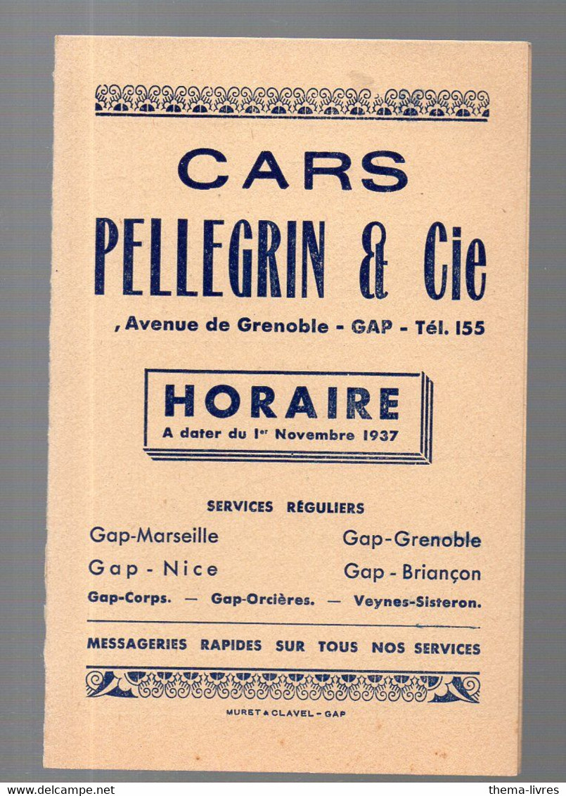 Gap (Hautes Alpes) CARS PELLEGRIN  HORAIRES 1937 (PPP28157) - Europe
