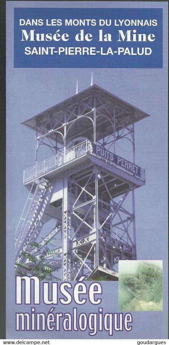 Dans Les Monts Du Lyonnais. Musée De La Mine Saint-Pierre-la-Pallud, Musée Minéralogique.Horaire Et Dates D'ouverture. - Europe
