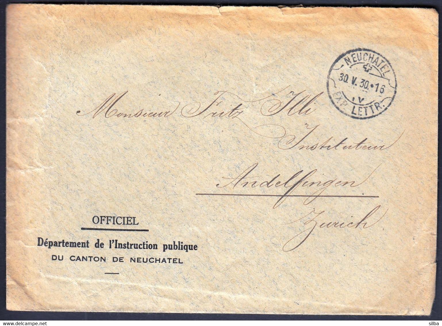 Switzerland Neuchatel 1930 / EXP. LETTR. /Officiel / Sent To Andelfingen - Brieven En Documenten