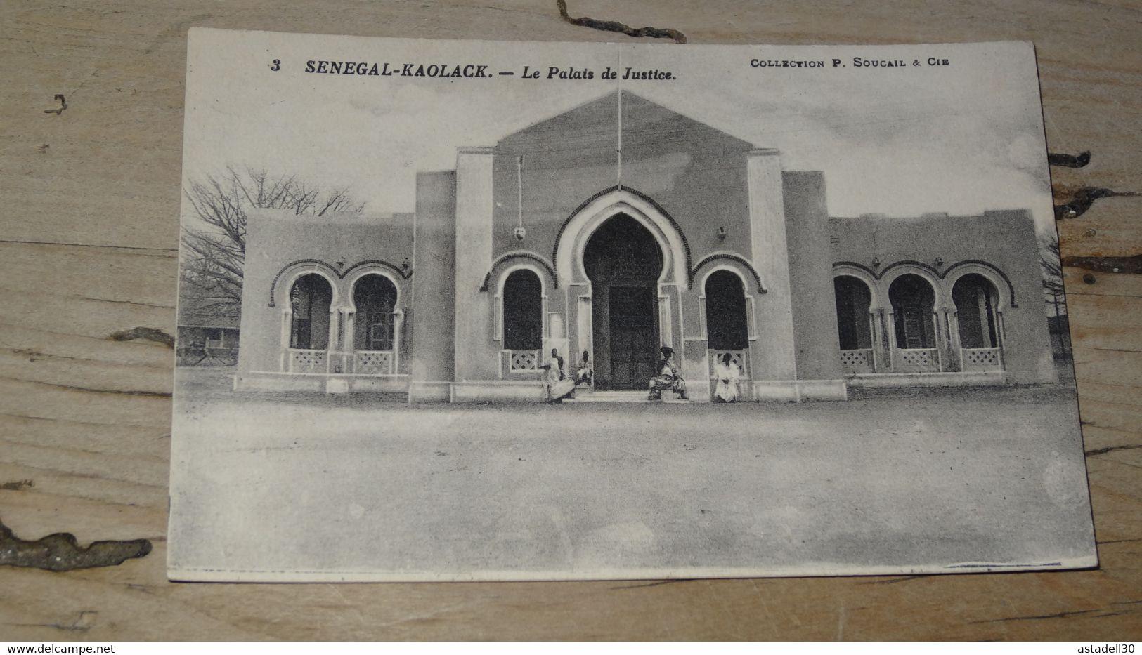SENEGAL : KAOLACK : Le Palais De Justice  ............. 201101d-4050 - Senegal