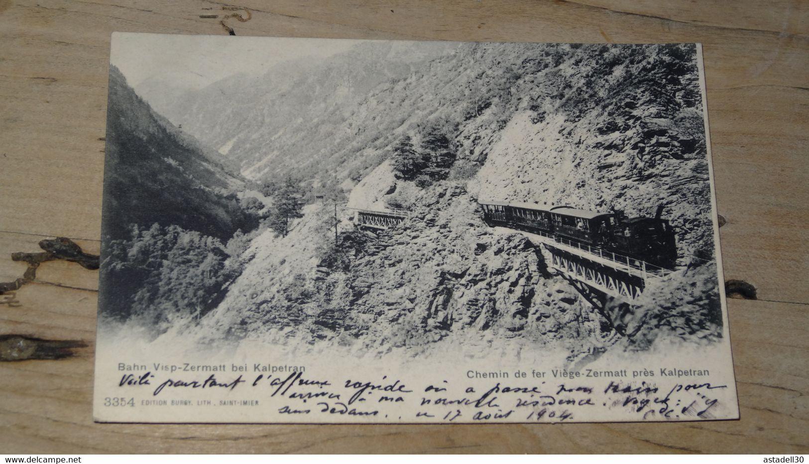 SUISSE : Chemin De Fer VIEGE ZERMATT Pres KALPETRAN  ............. 201101d-4058 - Sin Clasificación