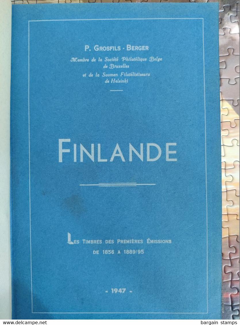 Finlande - Les Timbres Des Premières émissions De 1856 à 1889/95 - Grosfils - Berger - Arthur Gilles Jodoigne - 1947 - Motive