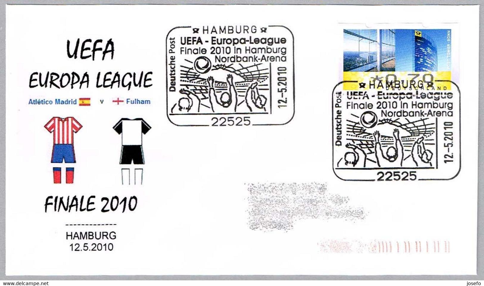 UEFA 2010 - FINAL - ATLETICO DE MADRID Vs FULTON - Hamburg 2010 - Other