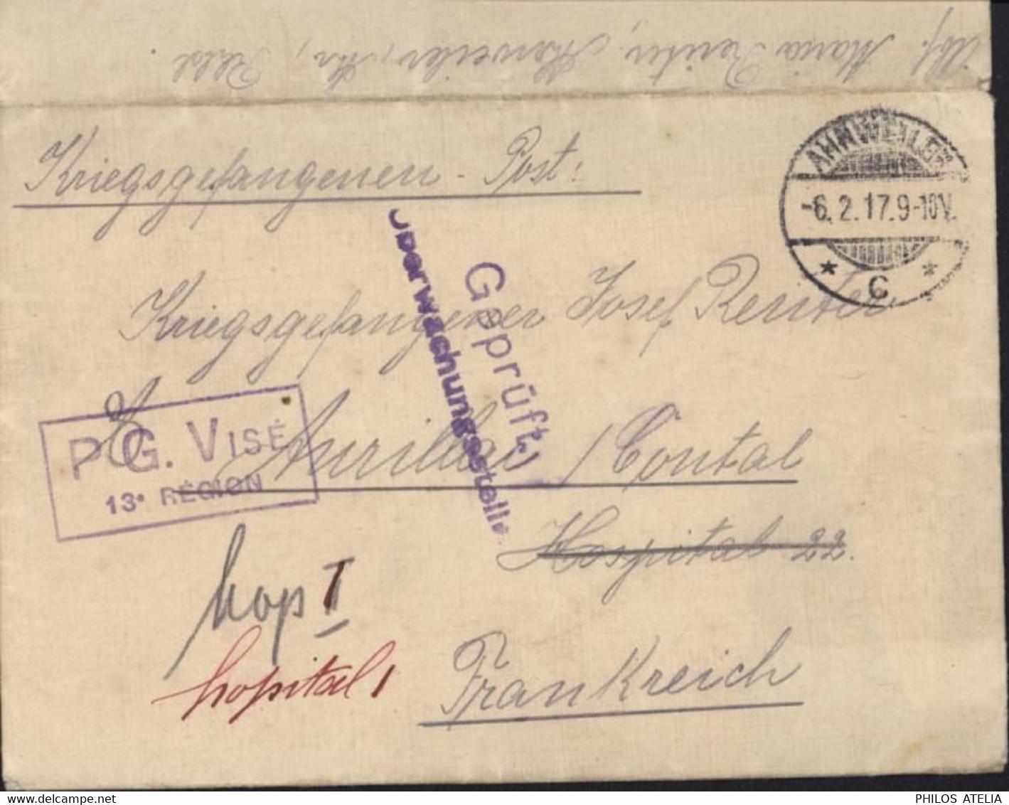 Guerre 14 Prisonnier Allemand En France Ahrweiler 6 12 17 Censure Allemagne + PG Visé 13e Région Pour Hôpital 1 Aurillac - Oorlog 1914-18