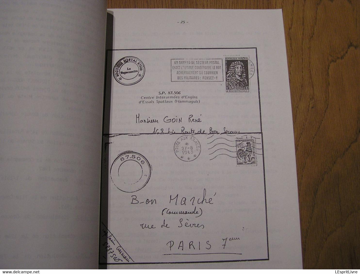 HISTOIRE POSTALE ET MILITAIRE DE L'ARMEE FRANCAISE AU SAHARA Marcophilie Philatélie Cachet Poste France Afrique Algérie - Otros Libros
