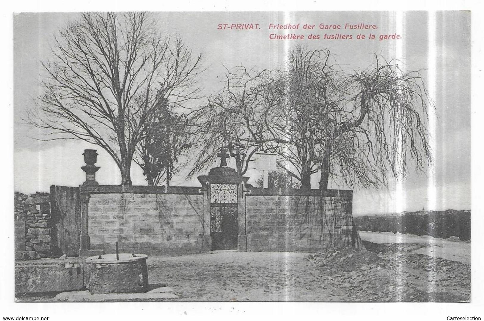 Saint Privat Friedhof Der Garde Fusiliere Cimetière Des Fusilliers De La Garde - Altri Comuni