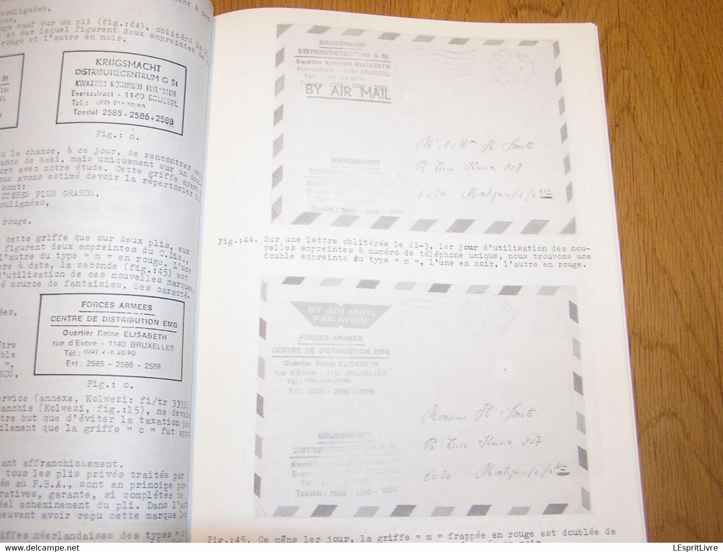 LA CORRESPONDANCE DES MILITAIRES BELGES Afrique 1979 Marcophilie Philatélie Cachets Aérophilatélie Aéropostale C-130 - Other Books