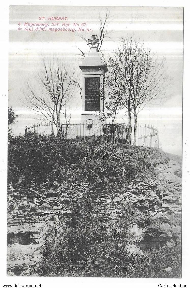 Saint Hubert 4. Magdeburg. Inf. Rgt N° 67. 4e Régt D' Inf. Magdebourg. N° 67. - Altri Comuni