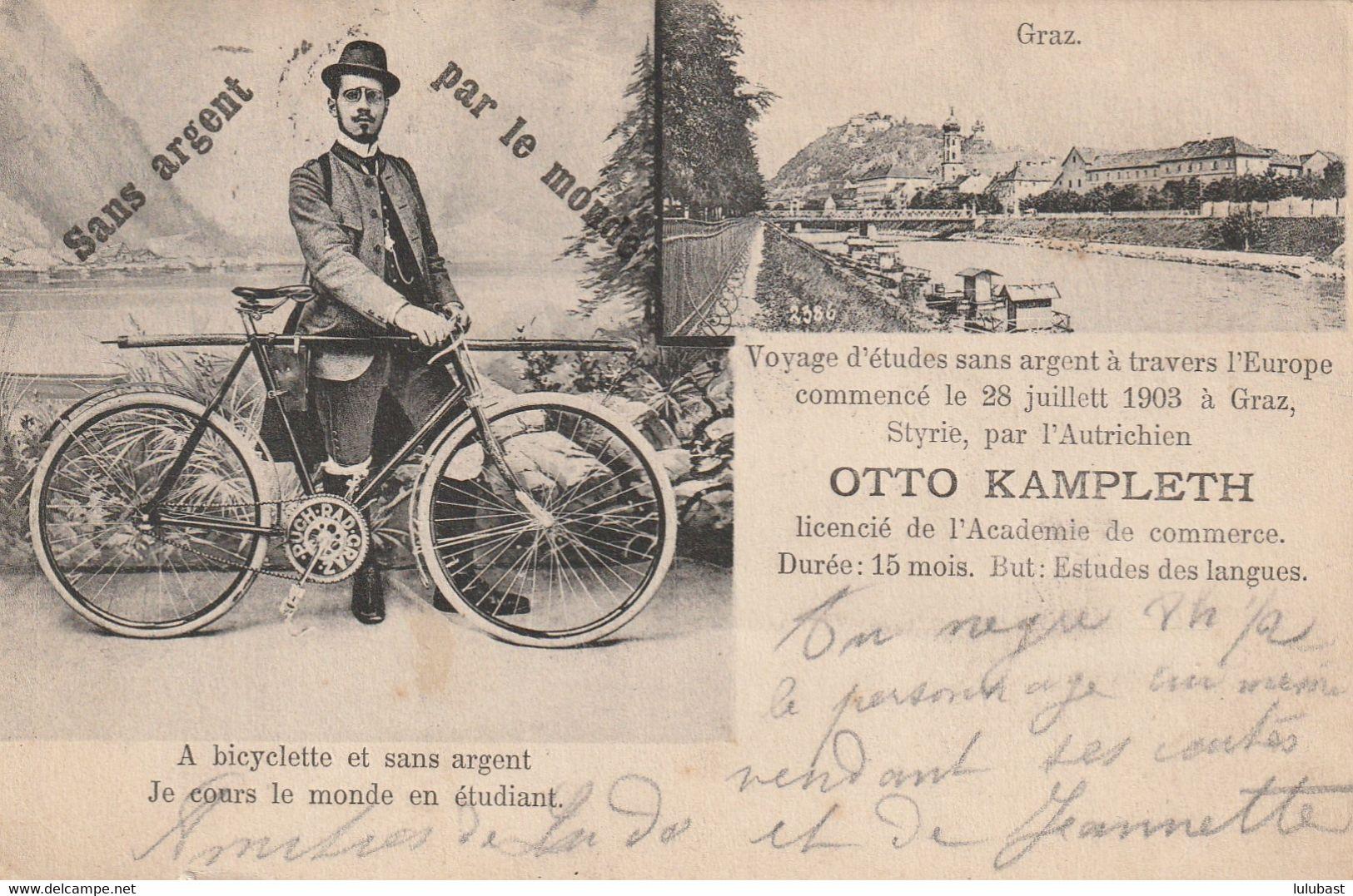 """GRAZ : """"A Bicyclette Et Sans Argent, OTO KAMPLETH Court Le Monde En étudiant."""" Départ : 28 Juillet 1903. - Graz"""