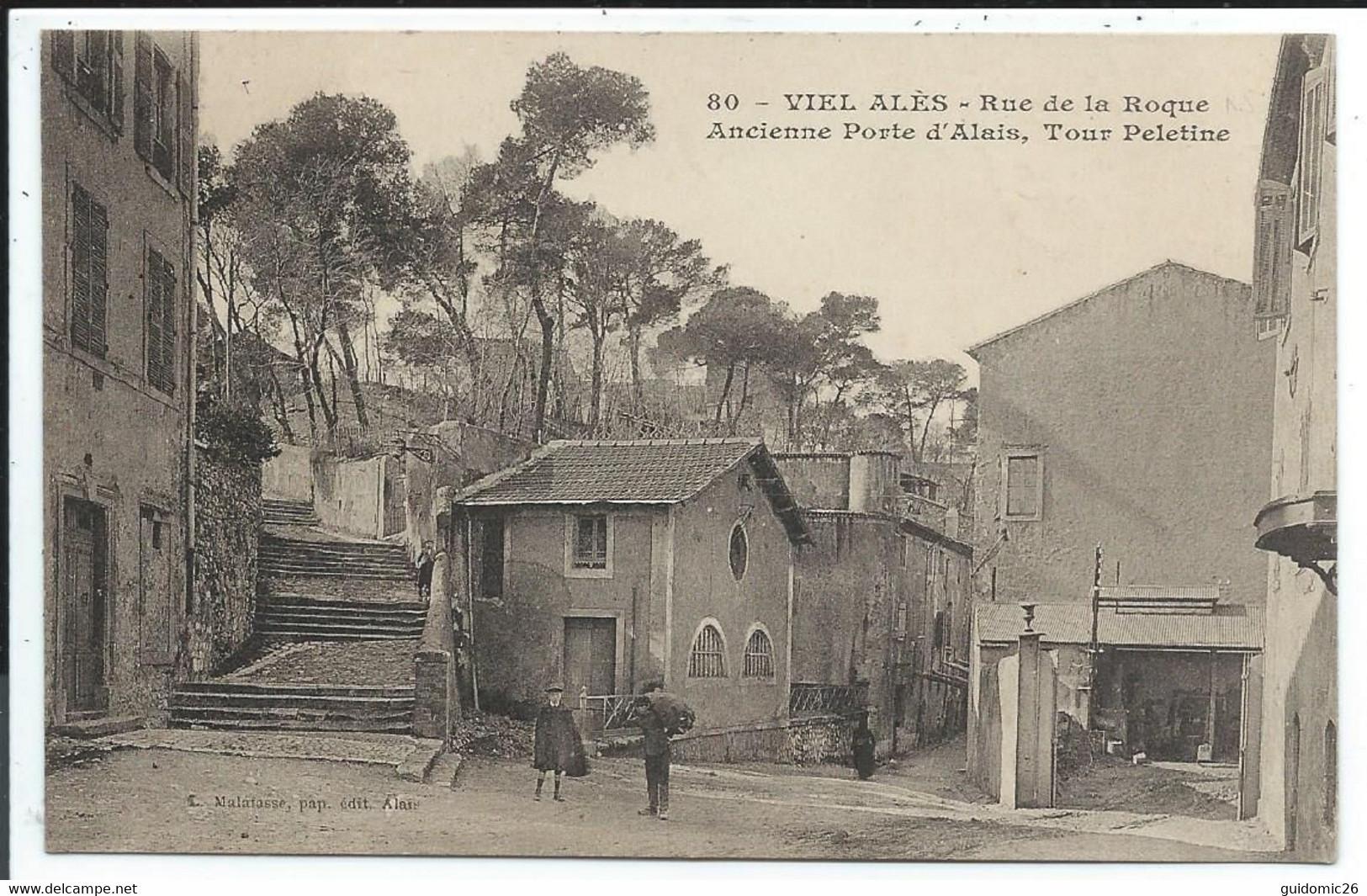 Ales , Alais Viiel Alés Rue De La Roque Ancienne Porte D'alais ,tour Peletine - Alès