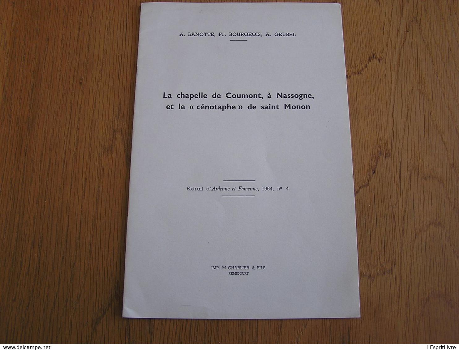 LA CHAPELLE DE COUMONT à NASSOGNE Et Le Cénotaphe De Saint Monon Régionalisme - Bélgica