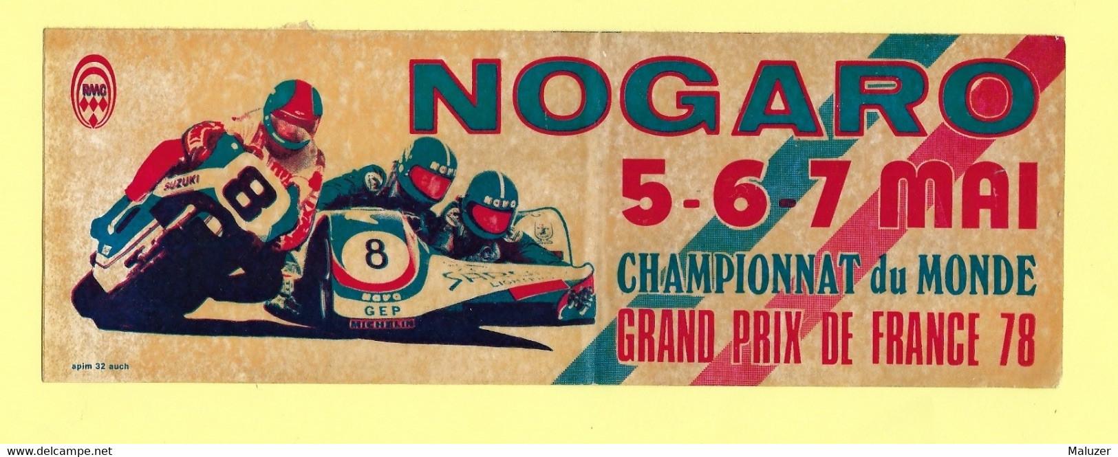 AUTOCOLLANT - NOGARO - GERS - MAI 1978 - CHAMPIONNAT DU MONDE MOTO  SIDE-CAR - GRAND PRIX DE FRANCE - SPORT - Stickers