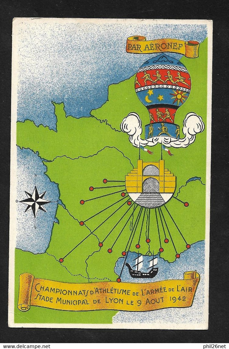 Carte Illustrée Par Ballon Monté Lyon Le 9/8/1942 N° 509 Cachet Et Vignette Championnat D'Athlétisme Armée De L 'air TB - Posta Aerea