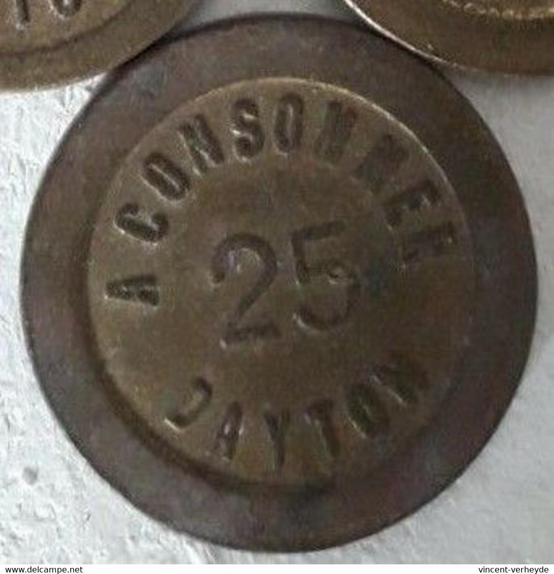 RARE   JETON   25  Centimes  à Consommer DAYTON   Prix De  Départ  1  Euro - Monétaires / De Nécessité
