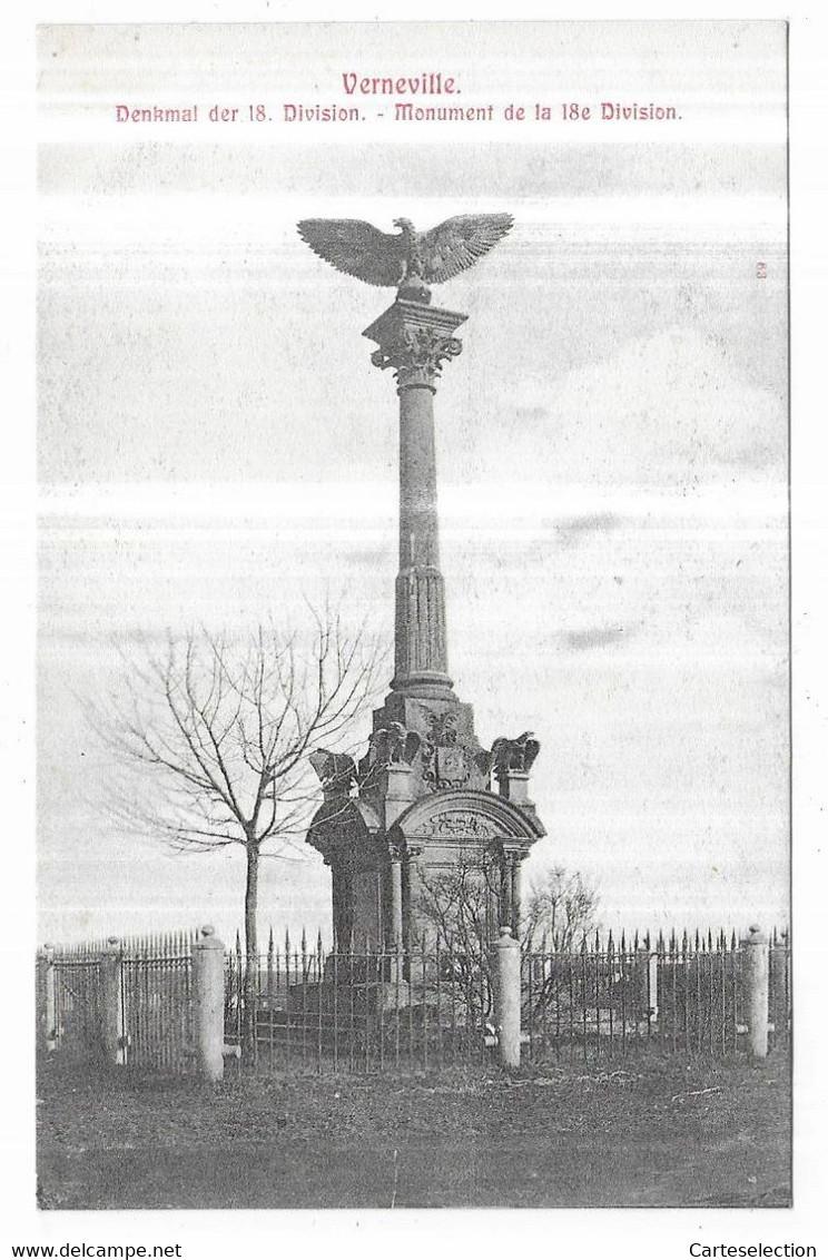 Verneville Denkmal Der 18. Division. - Monument De La 18e Division. - Altri Comuni