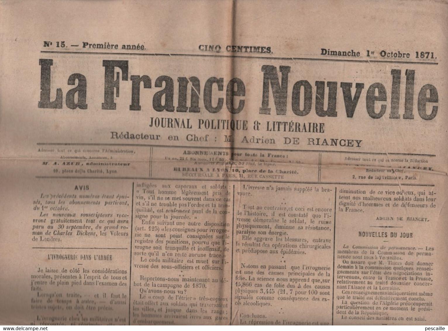 LA FRANCE NOUVELLE 01 10 1871 - IVROGNERIE DANS L'ARMEE - COMPAGNONNAGE - GENERAL GALLIFET - PRUSSIENS A SAINT DENIS - - 1850 - 1899