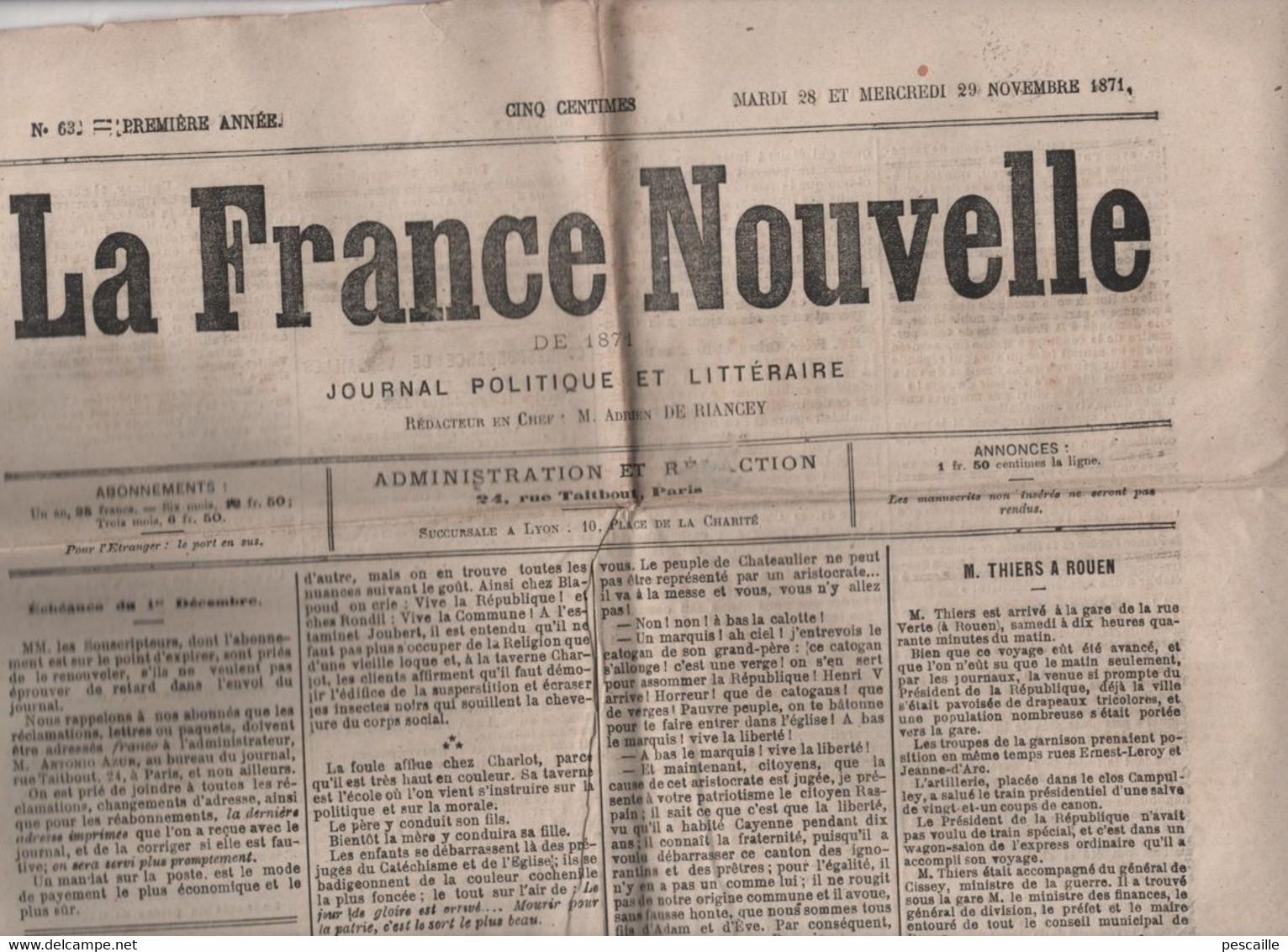 LA FRANCE NOUVELLE 28 11 1871 - THIERS A ROUEN - VERSAILLES - SETE - BERLIN - ANTICLERICALISME - COMMUNARDS DEPORTES - 1850 - 1899