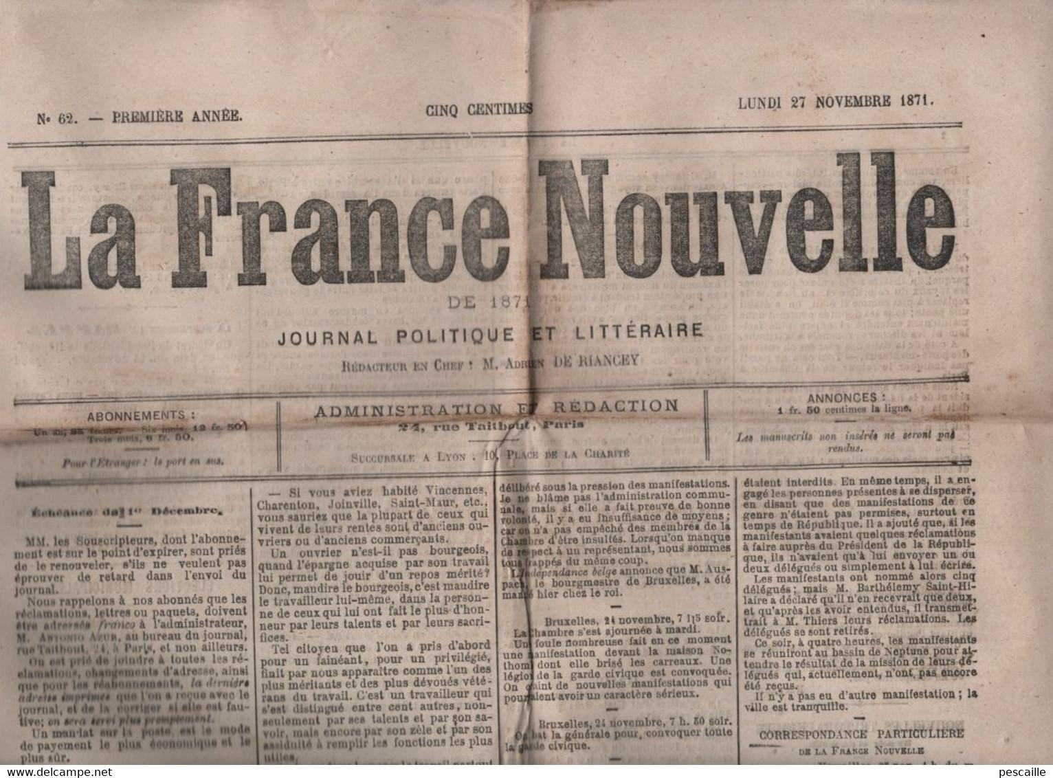 LA FRANCE NOUVELLE 27 11 1871 - BOURGEOIS & OUVRIERS - AGITATION BRUXELLES - COMMISSION DES GRACES - LOIGNY - FERRE - 1850 - 1899