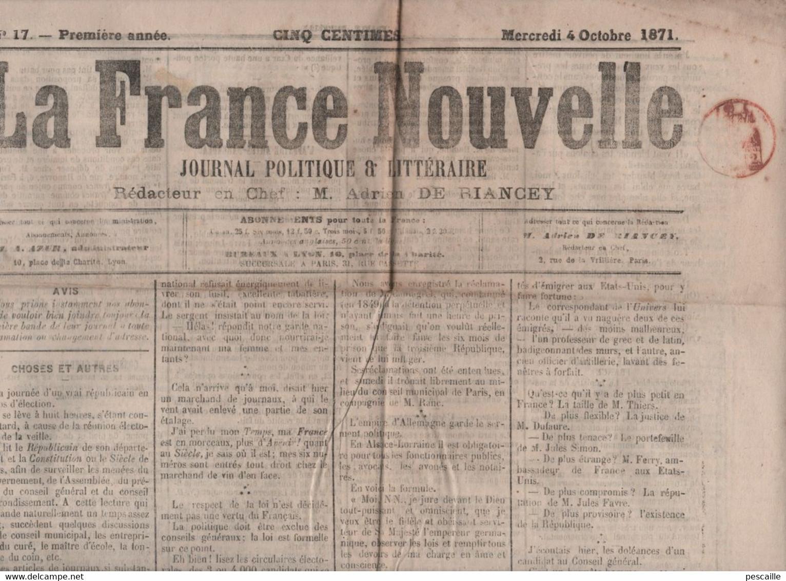 LA FRANCE NOUVELLE 04 10 1871 - SERMENT ALSACE LORRAINE - CONSEIL DE GUERRE PRUSSIEN LE RAINCY - 1850 - 1899