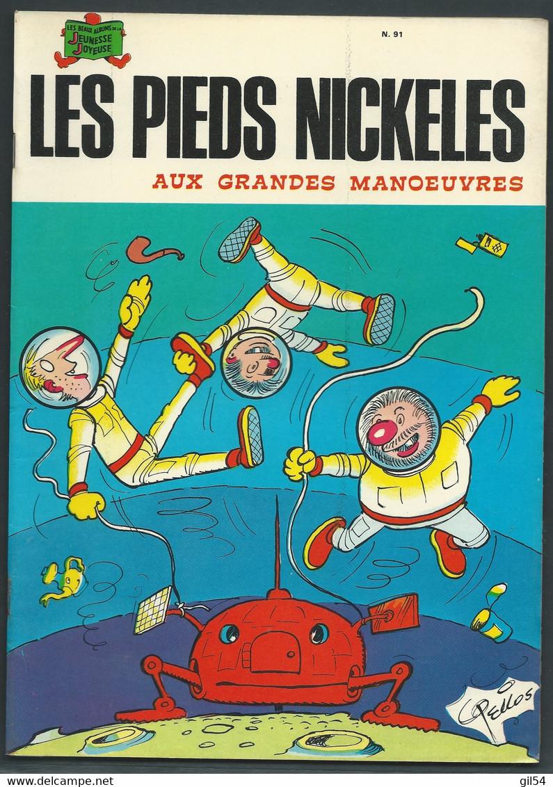 N° 91 . Les Pieds Nickelés Aux Grandes Manœuvres     FAU 9407 - Pieds Nickelés, Les