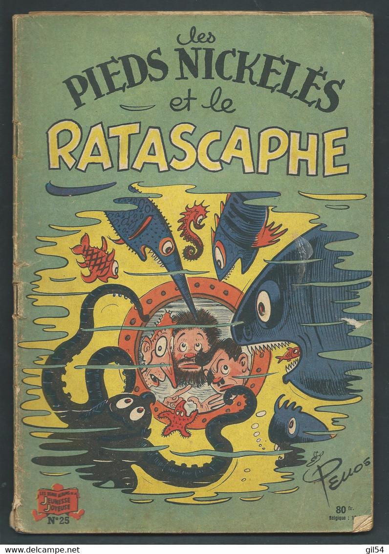 N° 25 . Les Pieds Nickelés Et Le Ratascaphe    FAU 9410 - Pieds Nickelés, Les