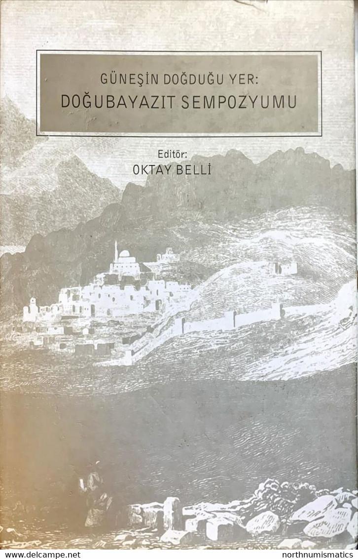 Güneşin Doğduğu Yer Doğu Bayazıt Sempozyumu Prof. Dr. Oktay Belli - Other