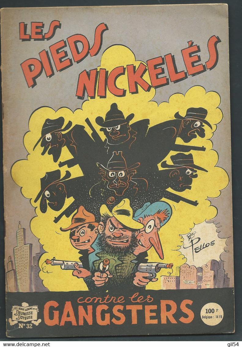 N°  32 . Les Pieds Nickelés Contre Les Gangsters  FAU 9502 - Pieds Nickelés, Les