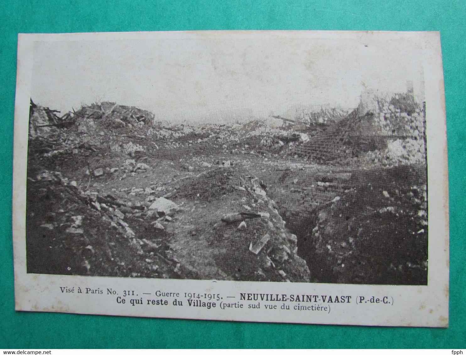Guerre 1914-1915  -  NEUVILLE SAINT VAAST  -  Ce Qui Reste Du Village (partie Sud Du Cimetière) - Autres Communes