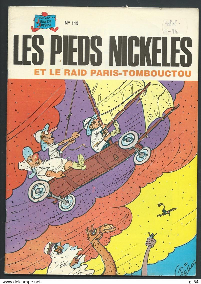 N°113 . Les Pieds Nickelés Et Le Raid Paris-Tombouctou - FAU 9605 - Pieds Nickelés, Les