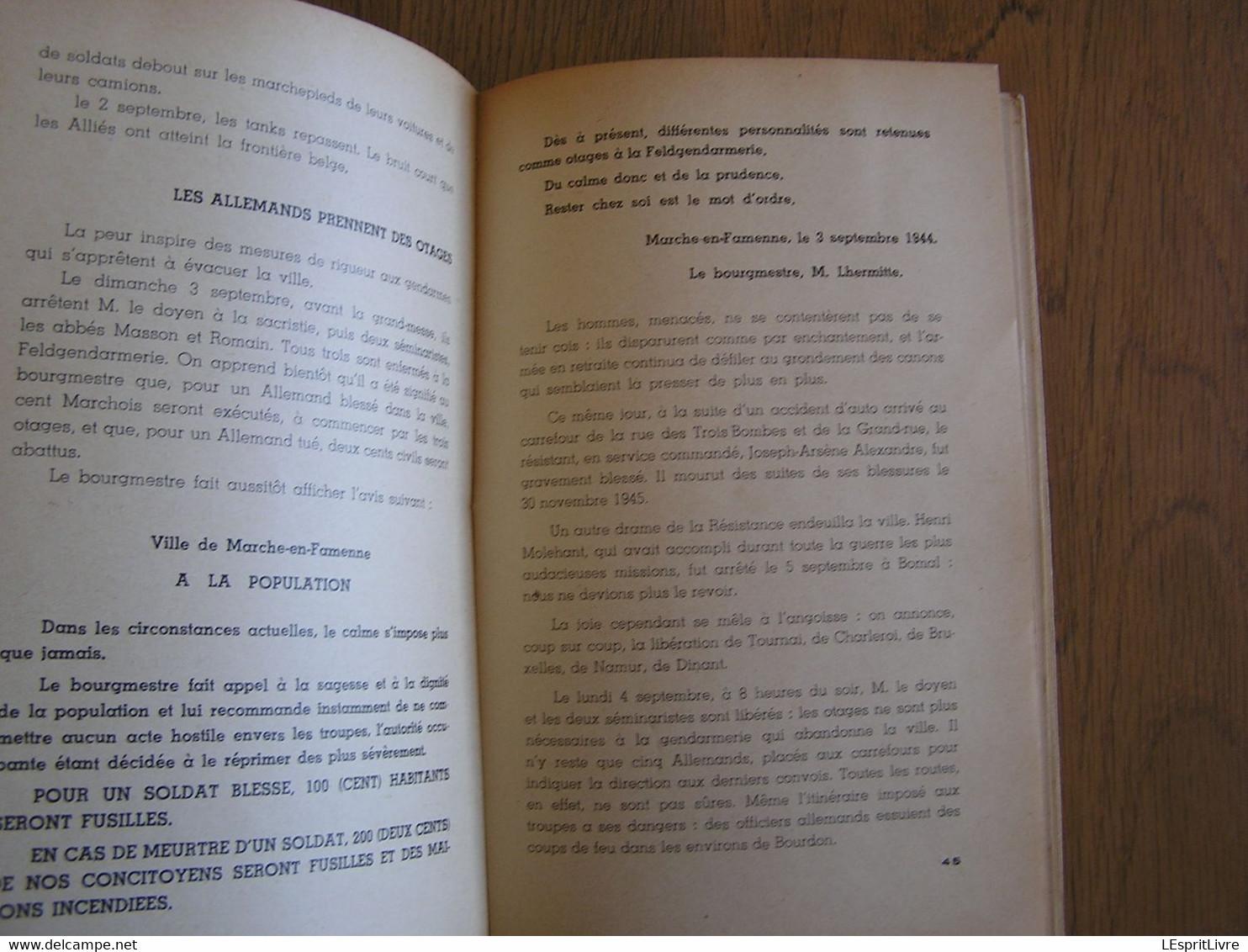 MARCHE EN FAMENNE Aux Jours Périlleux De 1940 1945 Régionalisme Guerre 40 45 Marloie Occupation Allemande Von Rundstedt - War 1939-45