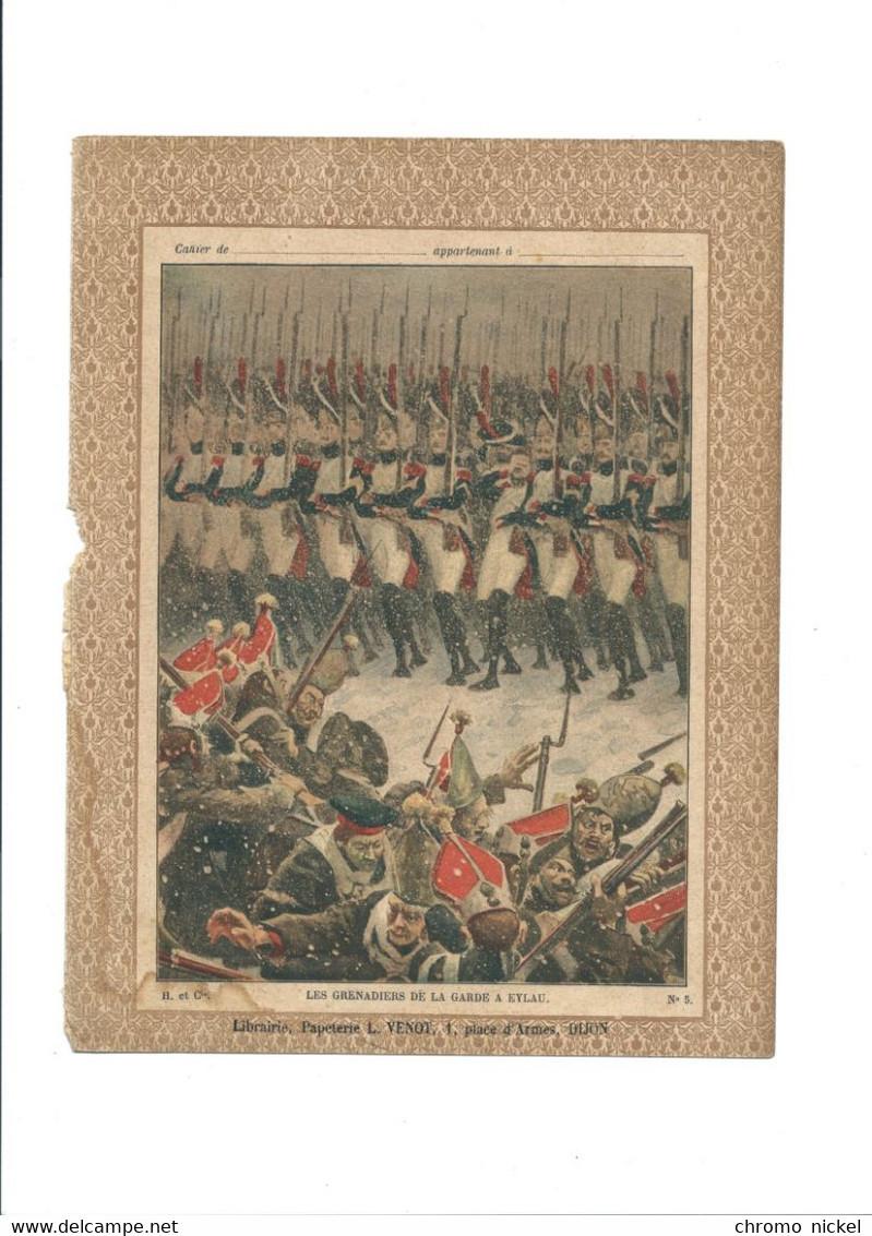 NAPOLÉON Les Grenadiers De La Garde à Eylau (1807) Protège-cahier Couverture  Bien 3 Scans - Book Covers