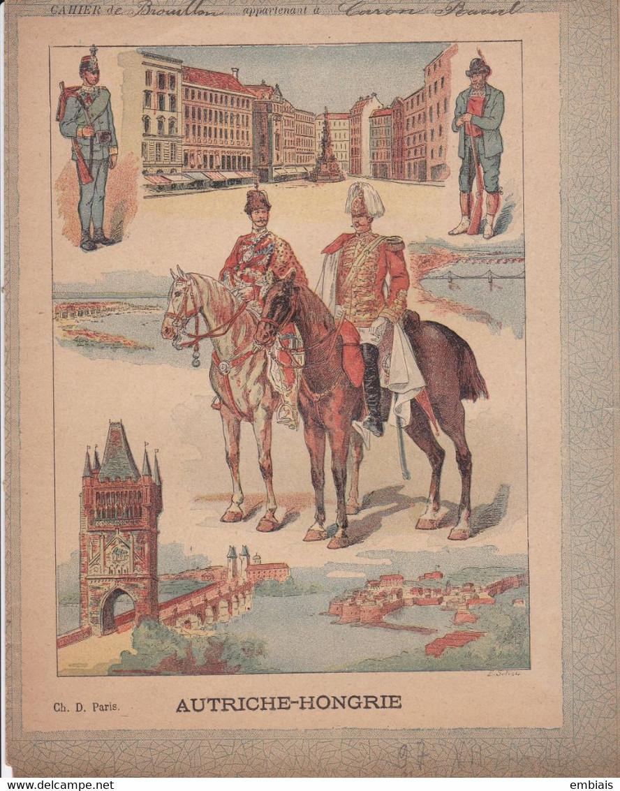 COUVERTURE De CAHIER - AUTRICHE - HONGRIE Ch. D. Paris - Fin XIXe - Copertine Di Libri