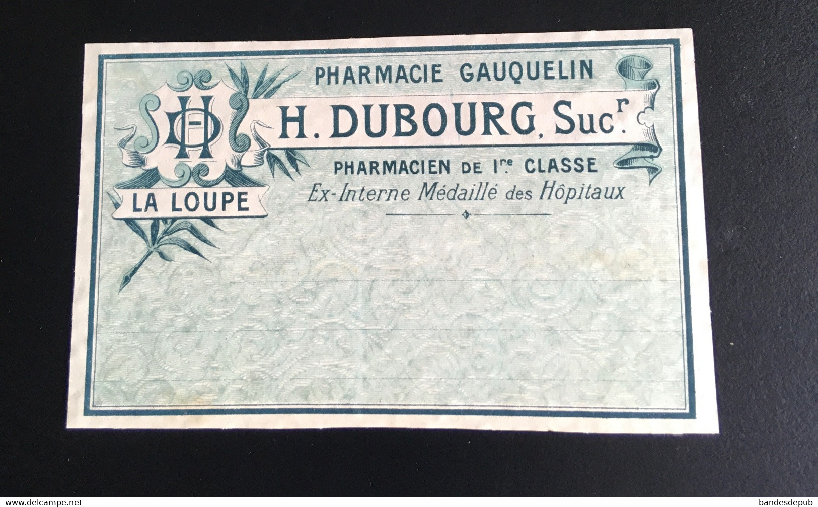 Pharmacie La Loupe Pharmacien Dubourg  étiquette Originale 1900 - Unclassified