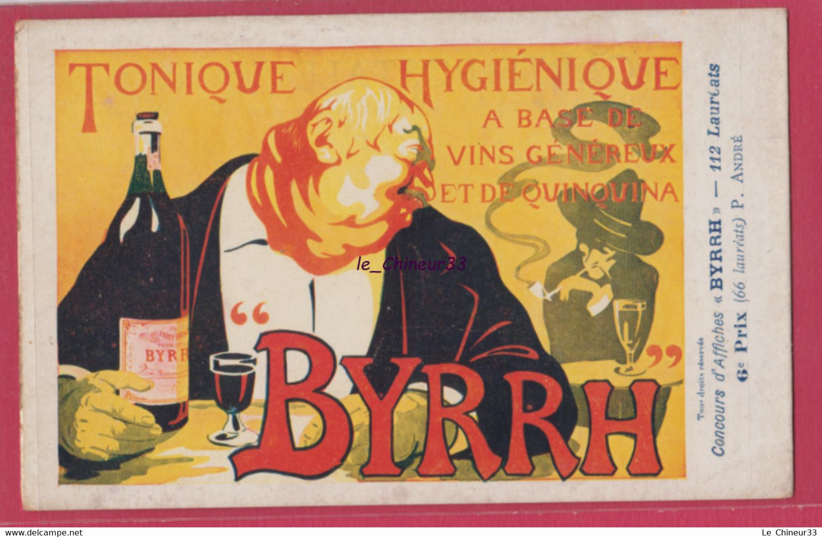 PUBLICITE BYRRH---Vin Tonique Et Généreux--Concours D'Affiches----6° Prix Illustrateur -P-ANDRE - Publicidad