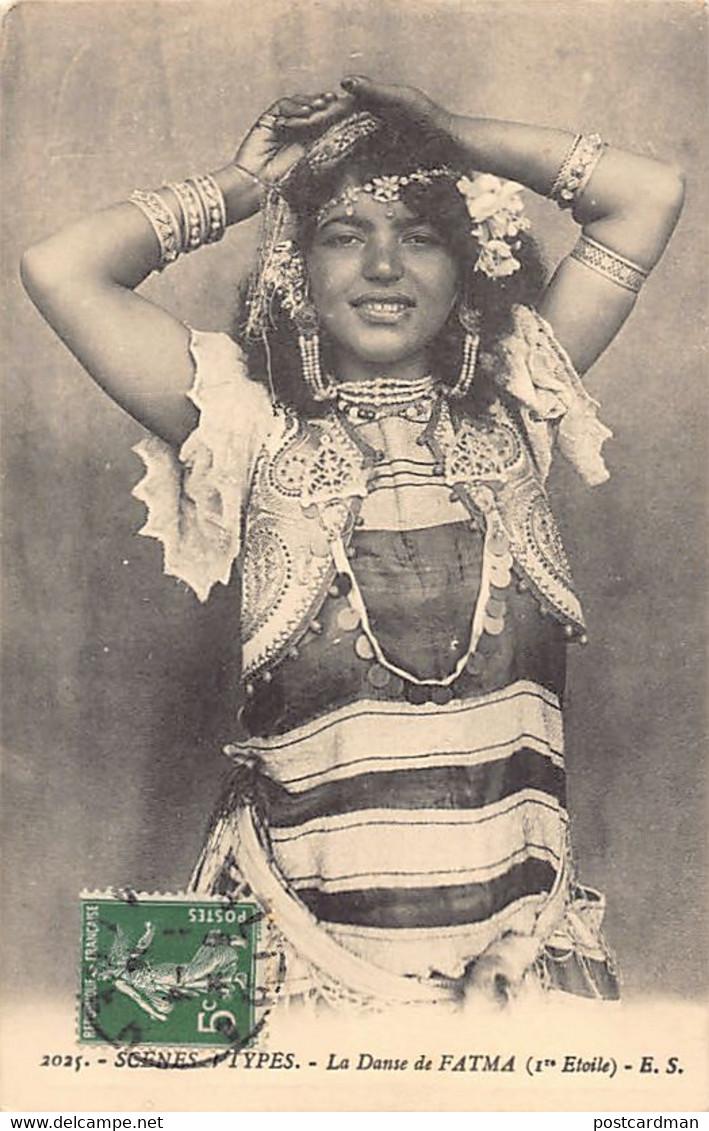 Algérie - La Danse De Fatma (1ère étoile) - Ed. E.S. 2025. - Women