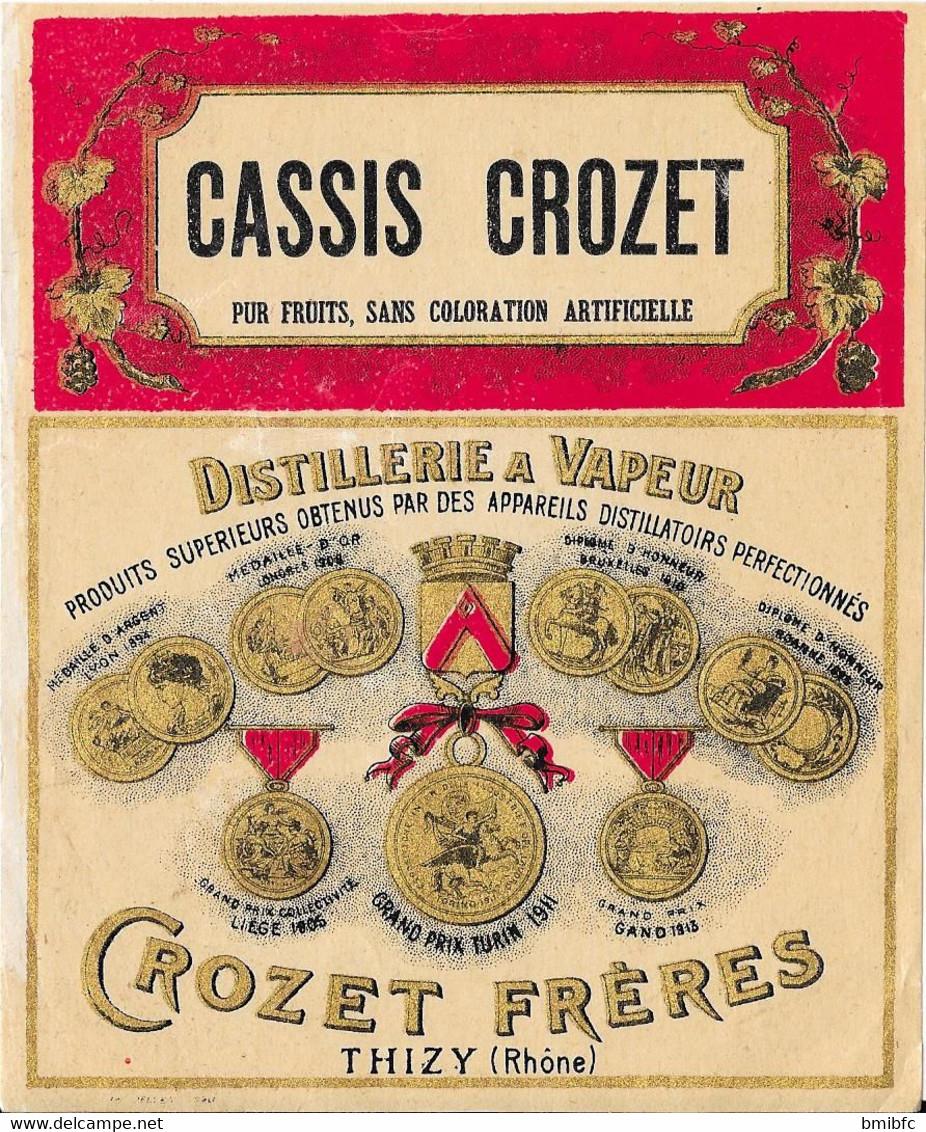 CASSIS CROZET - Distillerie à Vapeur - CROZET Frères - THIZY (Rhône) - Unclassified